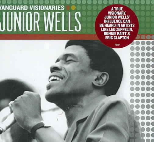 VANGUARD VISIONARIES:JUNIOR WELLS BY WELLS,JUNIOR (CD)