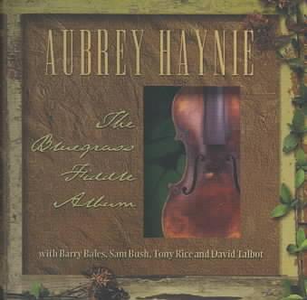 BLUEGRASS FIDDLE ALBUM BY HAYNIE,AUBREY (CD)