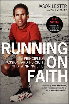 Running on Faith By Lester, Jason/ Vandehey, Tim (CON)