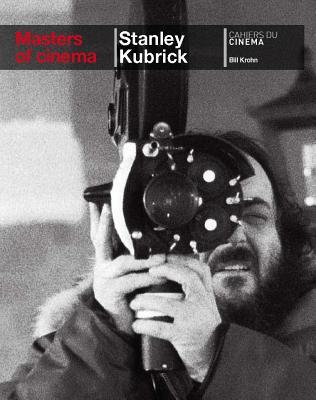 Stanley Kubrick By Krohn, Bill